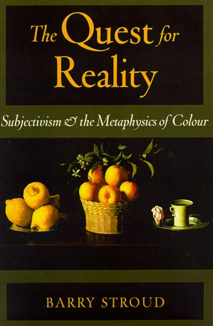 9780195133882: The Quest for Reality: Subjectivism and the Metaphysics of Colour