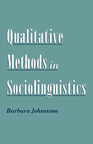 9780195133974: Qualitative Methods in Sociolinguistics