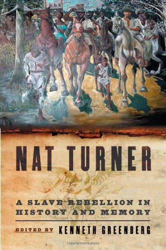 9780195134049: Nat Turner: A Slave Rebellion in History and Memory
