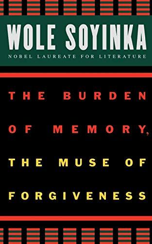 9780195134285: The Burden of Memory, the Muse of Forgiveness (W.E.B. Du Bois Institute)