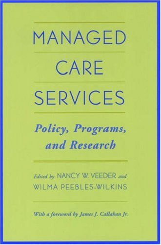 9780195134308: Managed Care Services: Policy, Programs, and Research