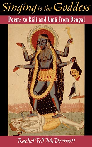9780195134339: Singing to the Goddess: Poems to Kali and Uma from Bengal