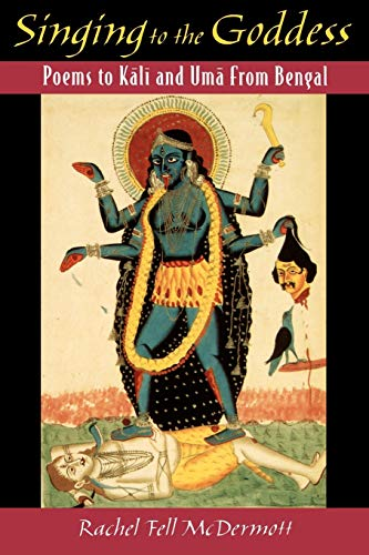 9780195134346: Singing to the Goddess: Poems to Kali and Uma from Bengal