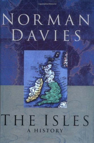 9780195134421: The Isles: A History