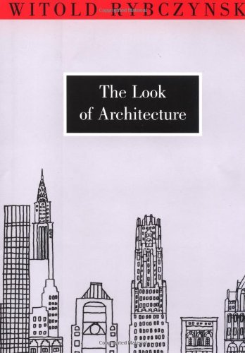 9780195134438: The Look of Architecture (New York Public Library Lectures in Humanitites)