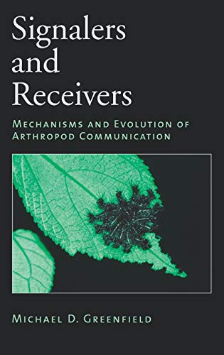 9780195134520: Signalers and Receivers: Mechanisms and Evolution of Arthropod Communication
