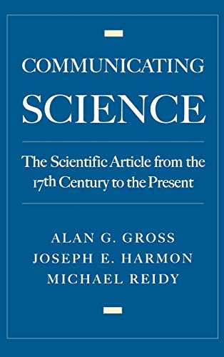9780195134544: Communicating Science: The Scientific Article from the 17th Century to the Present