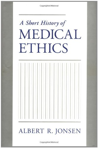 9780195134551: A Short History of Medical Ethics
