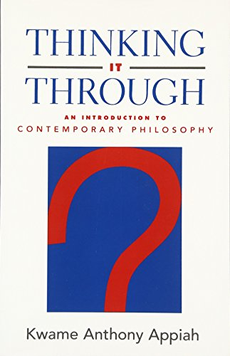 9780195134582: Thinking It Through: An Introduction to Contemporary Philosophy