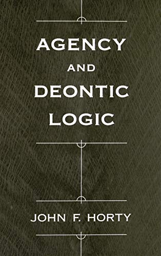 9780195134612: Agency and Deontic Logic
