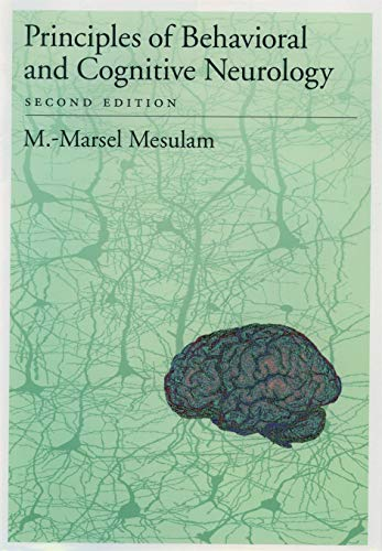 Principles of Behavioral and Cognitive Neurology: M.-Marsel Mesulam