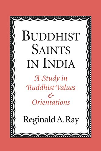 9780195134834: Buddhist Saints in India: A Study in Buddhist Values and Orientations