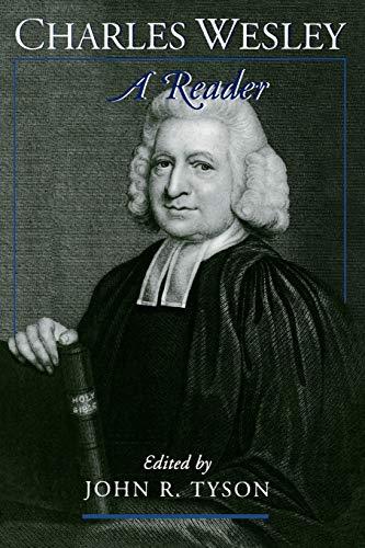 9780195134858: Charles Wesley: A Reader