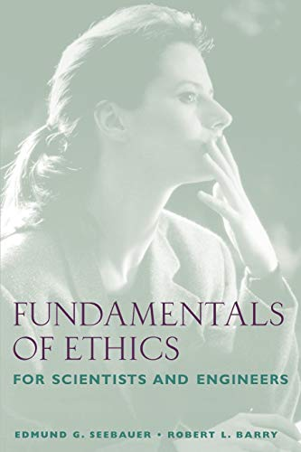 9780195134889: Fundamentals of Ethics for Scientists and Engineers