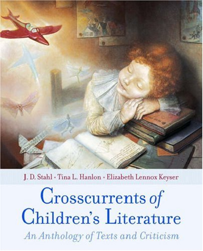 9780195134933: Crosscurrents of Children's Literature: An Anthology of Texts and Criticism