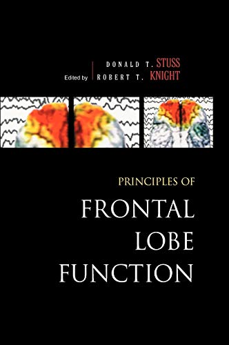 9780195134971: Principles of Frontal Lobe Function