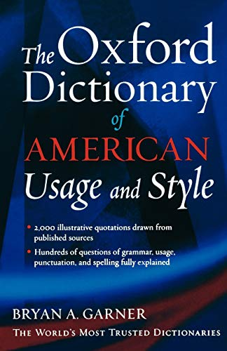 The Oxford Dictionary of American Usage and Style: Garner, Bryan A.