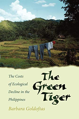 The Green Tiger The Costs of Economic Decline in the Philippines (Paperback)