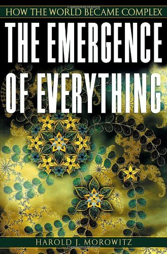 9780195135138: The Emergence of Everything: How the World Became Complex
