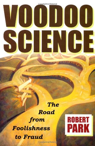 9780195135152: Voodoo Science: The Road from Foolishness to Fraud