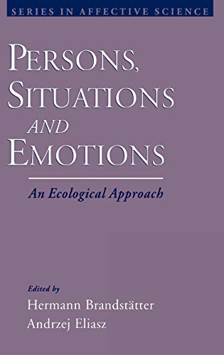 9780195135176: Persons, Situations, and Emotions: An Ecological Approach (Series in Affective Science)