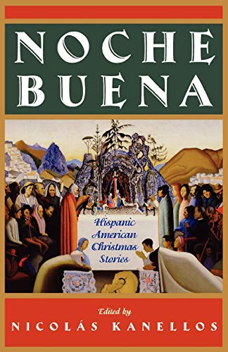 Noche Buena: Hispanic American Christmas Stories (Library: Oxford University Press,