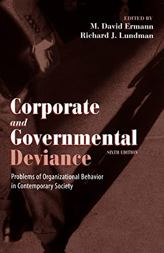 9780195135299: Corporate and Governmental Deviance: Problems of Organizational Behavior in Contemporary Society