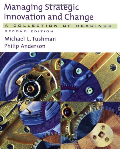9780195135787: Managing Strategic Innovation and Change: A Collection of Readings