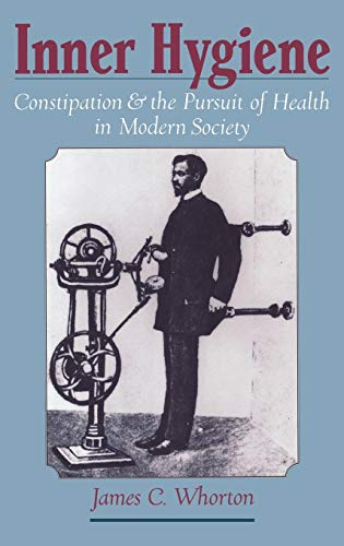 9780195135817: Inner Hygiene: Constipation and the Pursuit of Health in Modern Society