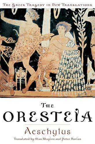 9780195135923: The Oresteia (Greek Tragedy in New Translations)