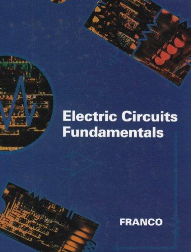 Electric Circuits Fundamentals (The Oxford Series in: Franco, Sergio