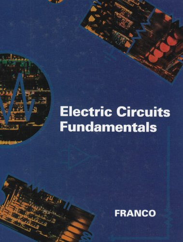 Electric Circuits Fundamentals (The Oxford Series in Electrical and Computer Engineering): Franco, ...