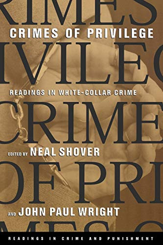 9780195136210: Crimes of Privilege: Readings in White-Collar Crime (Readings in Crime and Punishment)