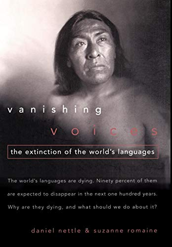 9780195136241: Vanishing Voices: The Extinction of the World's Languages
