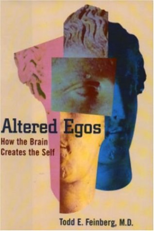 9780195136258: Altered Egos: How the Brain Creates the Self