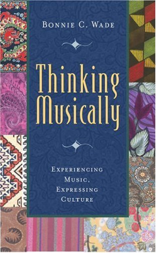 9780195136630: Thinking Musically: Experiencing Music, Expressing Culture (Global Music Series)