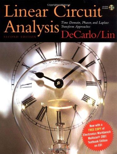 Linear Circuit Analysis : Time Domain, Phasor,: Pen-Min Lin; Raymond