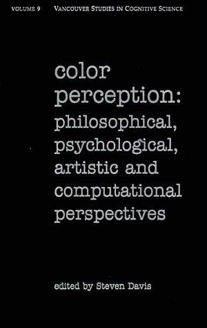 9780195136678: Color Perception: Philosophical, Psychological, Artistic and Computational Perspectives (Vancouver Studies in Cognitive Science))