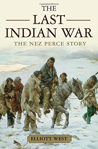 9780195136753: The Last Indian War: The Nez Perce Story (Pivotal Moments in American History)