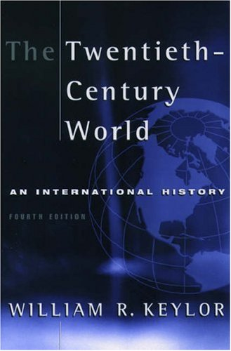 9780195136814: The Twentieth Century World: An International History
