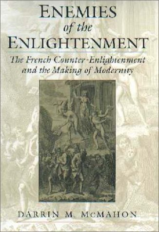 9780195136852: Enemies of the Enlightenment: The French Counter-Enlightenment and the Making of Modernity