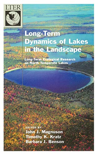 9780195136906: Long-Term Dynamics of Lakes in the Landscape: Long-Term Ecological Research on North Temperate Lakes (Long-Term Ecological Research Network Series)
