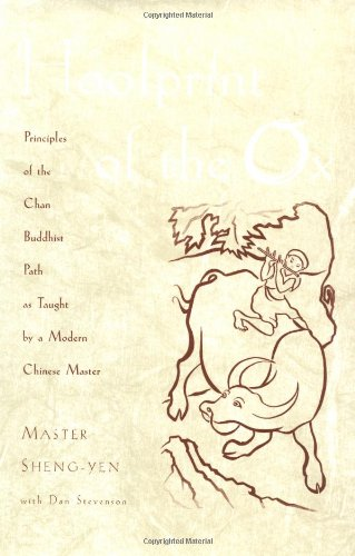 9780195136937: Hoofprint of the Ox: Principles of the Chan Buddhist Path as Taught by a Modern Chinese Master