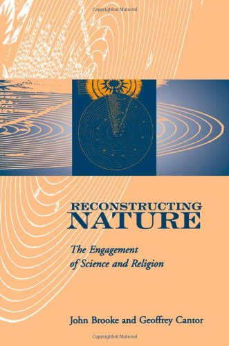 Reconstructing Nature: The Engagement of Science and Religion (Glasgow Gifford Lectures)