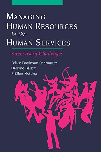 9780195137071: Managing Human Resources in the Human Services: Supervisory Challenges