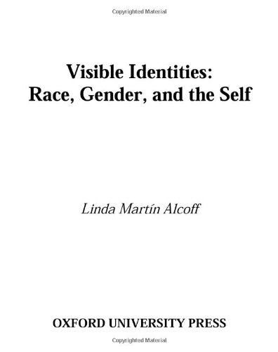9780195137347: Visible Identities: Race, Gender, and the Self (Studies in Feminist Philosophy)