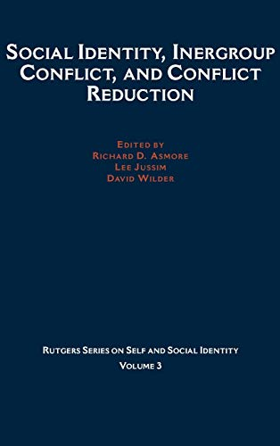 9780195137422: Social Identity, Intergroup Conflict, and Conflict Reduction (Rutgers Series on Self and Social Identity)