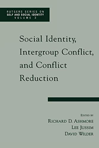 9780195137439: Social Identity, Intergroup Conflict, and Conflict Reduction (Rutgers Series on Self and Social Identity)
