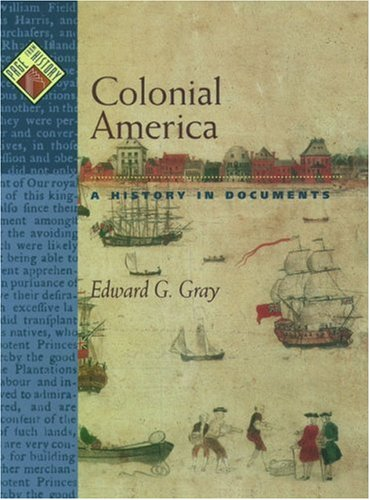 9780195137477: Colonial America: A History in Documents (Pages from History)