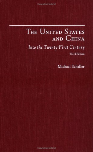 9780195137583: The United States and China:: Into the Twenty-First Century, Third Edition